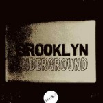 Brooklyn Underground Cover