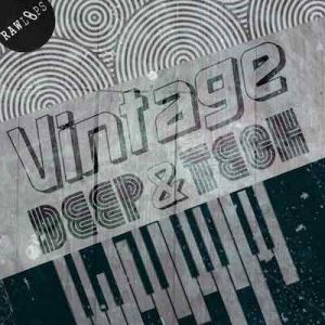 Vintage Deep & Tech House